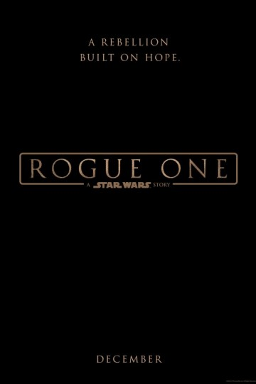 Rogue One Star Wars Ngoại Truyện - Rogue One A Star Wars Story