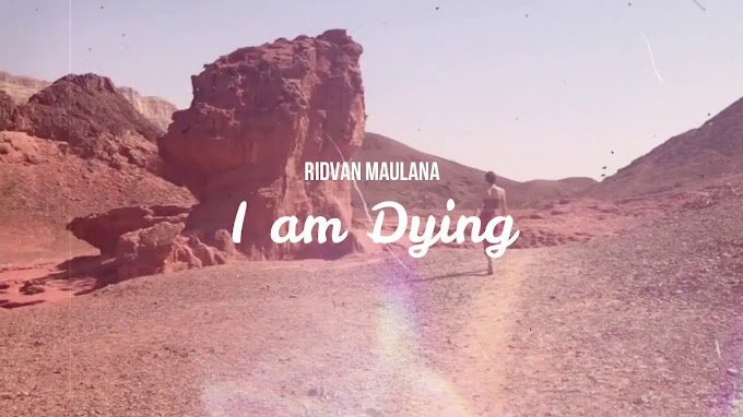 Ridvan Maulana - I am Dying (Official Lyric Video)