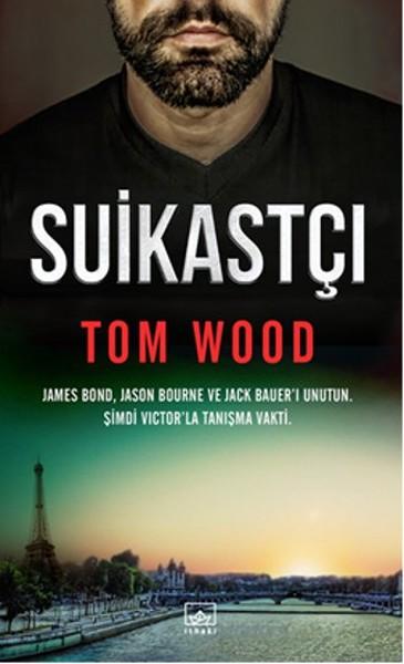 Tom Wood - Suikastçi