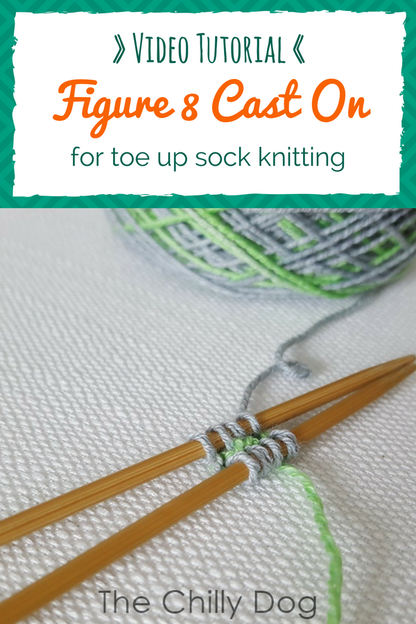 Video Tutorial: Learn the figure 8 cast on method for knitting toe up socks
