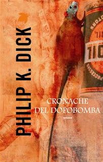 https://www.amazon.it/Cronache-del-dopobomba-Philip-Dick/dp/883473209X/ref=as_sl_pc_qf_sp_asin_til?tag=malcolm07-21&linkCode=w00&linkId=b79da05129cd8fc22dba3a99c3b5e98e&creativeASIN=883473209X