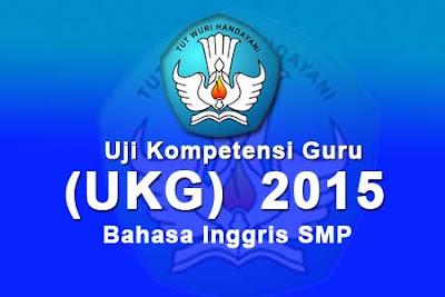 Download Soal UKG Bahasa Inggris SMP 2015