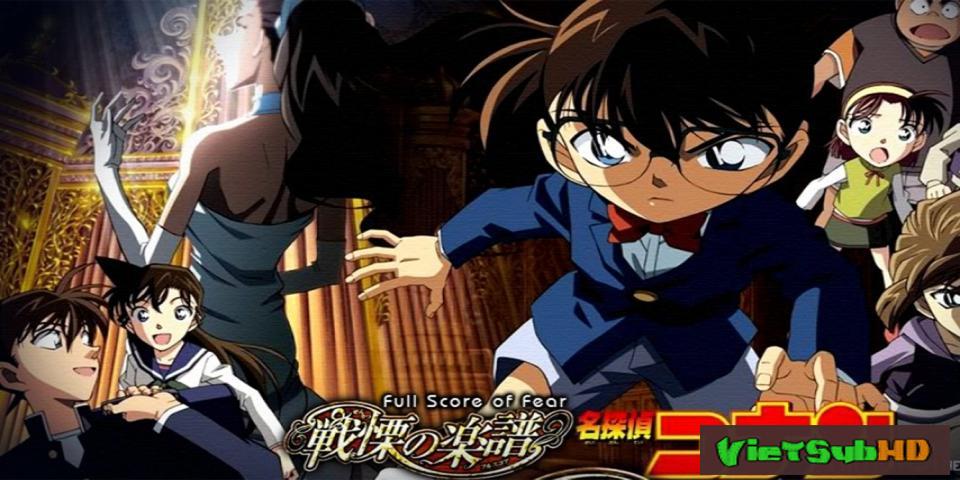 Phim Thám Tử Conan Movie 12: Sự Sợ Hãi Bất Ngờ VietSub HD | Detective Conan Movie 12: Full Score Of Fear 2008