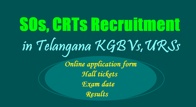 KGBVs,URSs SOs, CRTs Recruitment 2017,Online application form,Hall tickets,Exam date,Results