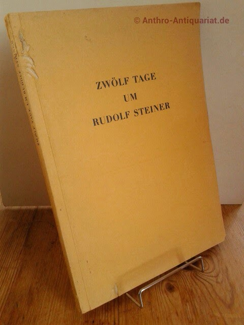 Zwölf Tage um Rudolf Steiner