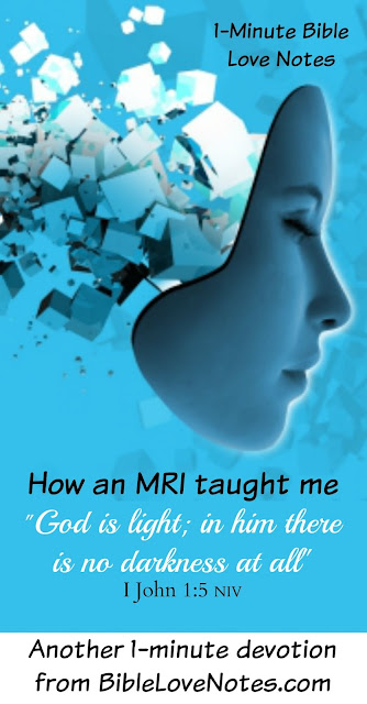 Christ is light in the darkness, praying during an MRI, comfort during scary MRI