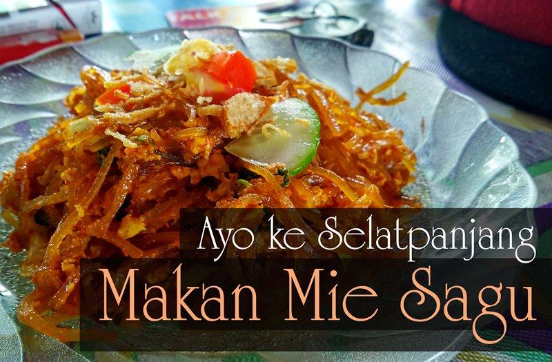 Goyang Lidah dengan Mie Sagu, Kuliner Khas Selatpanjang