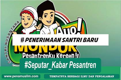 Pondok Pesantren Tahfidzul Qur'an Darus Salam Menerima Pendaftaran Santri Baru T.P. 2019-2020