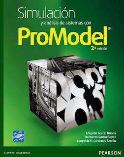 Simulación y análisis de sistemas con ProModel, 2da Edición – Eduardo García Dunna