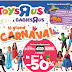 Le Grand Carnaval Toys'R'Us et Babies'R'Us