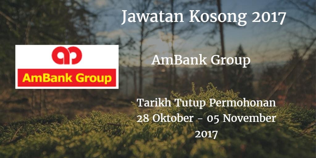 Jawatan Kosong AmBank Group  28 Oktober - 05 November 2017