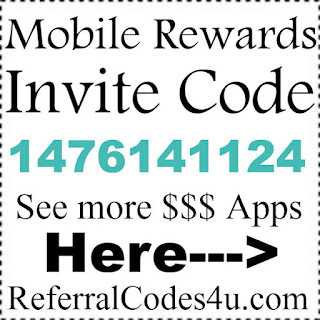 Mobile Rewards App Reviews, Mobile Rewards Invitation Codes 2017, Mobile Rewards App Referral Codes 2017