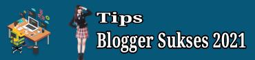 tips blogger sukses