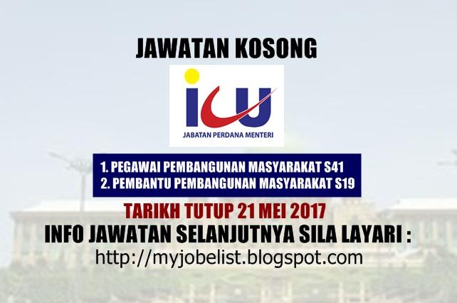 Jawatan Kosong Jabatan Perdana Menteri (ICU JPM) Mei 2017