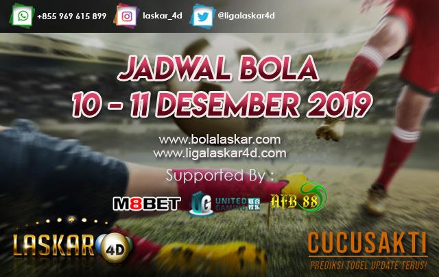 JADWAL BOLA JITU TANGGAL 11 – 12 DESEMBER 2019