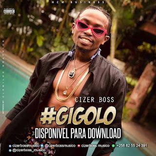 Cizer Boss - Gigolo