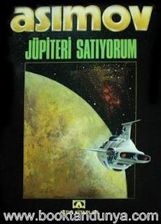 Isaac Asimov - Jüpiteri Satıyorum