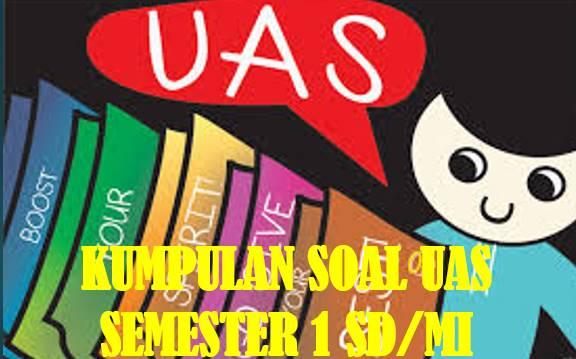 Soal UAS Semester 1 IPA Kelas 4 SD/MI Dan Kunci Jawaban 2018