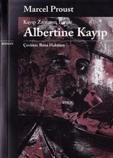 Marcel Proust - Kayıp Zamanın İzinde #6 - Albertine Kayıp