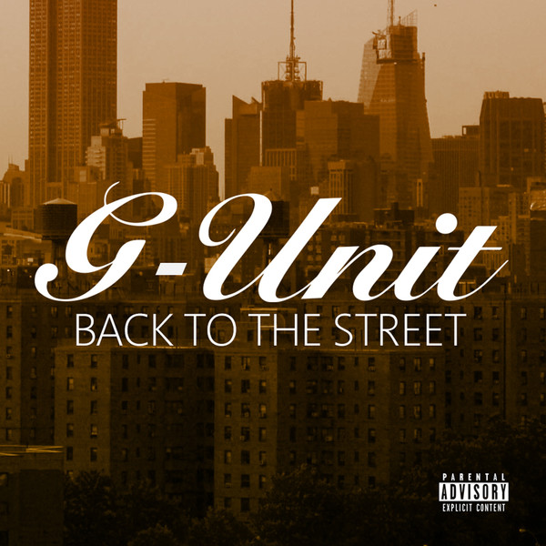 G-Unit - Back To the Street Cover