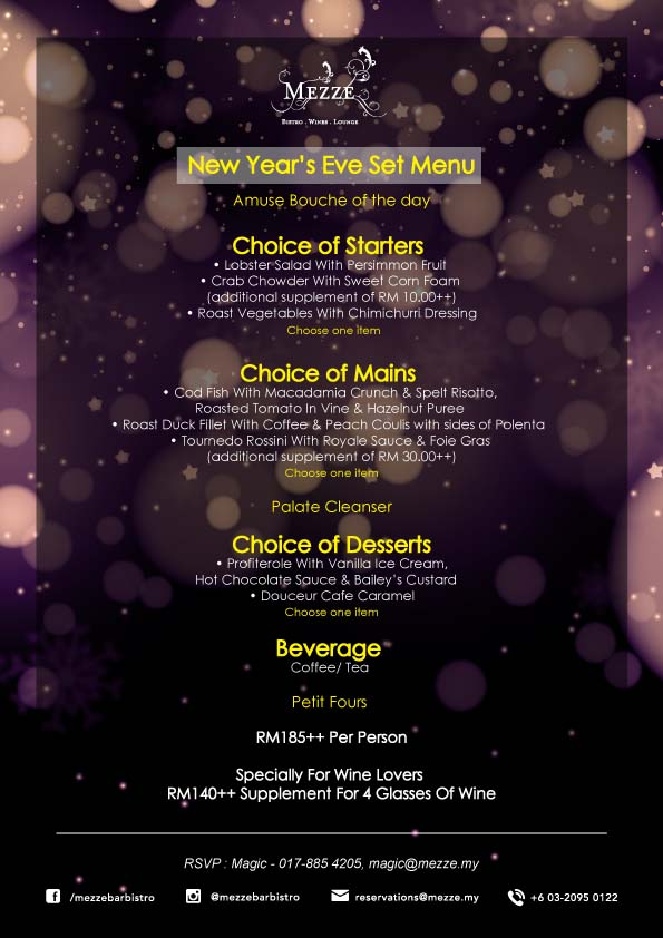 New Year Eve Set Dinner 2016 @ Mezze, Medan Damansara