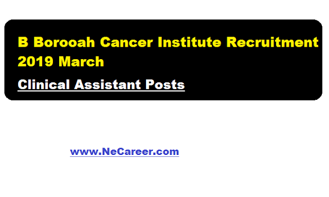 B Borooah Cancer Institute Recruitment 2019 March
