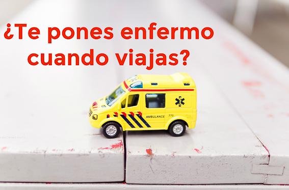 Ambulancia. Te pones enfermo cuando viajas