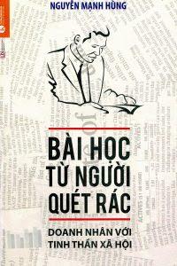 Bài Học Từ Người Quét Rác - Nguyễn Mạnh Hùng