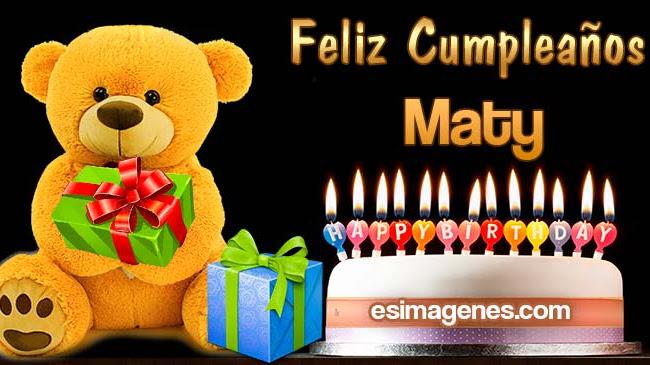 Feliz Cumpleaños Maty