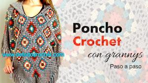 Poncho Crochet con Grannys / Paso a paso