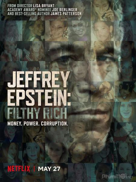 JEFFREY EPSTEIN: GIÀU CÓ VÀ ĐỒI BẠI (PHẦN 1)
