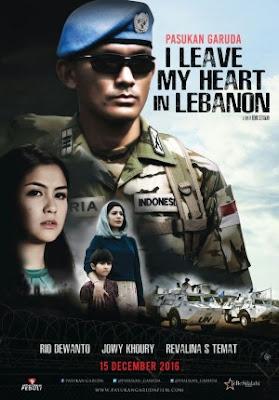 Download Film PASUKAN GARUDA: I LEAVE MY HEART IN LEBANON (2016) 720P