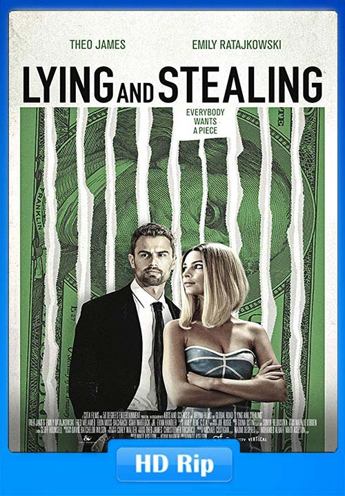 Lying And Stealing 2019 720p WEBRip x264 | 480p 300MB | 100MB HEVC