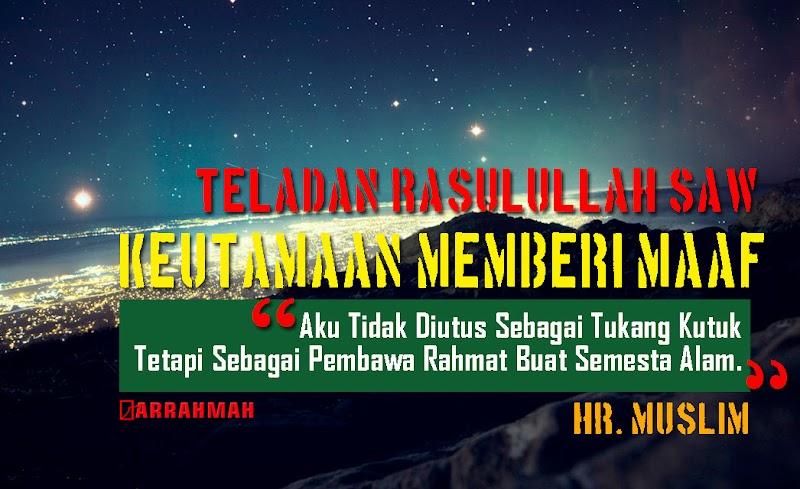 Jangan Lupakan Teladan Nabi Muhammad SAW, Inilah Keutamaan Memberi Maaf