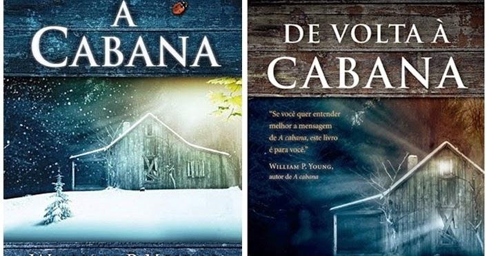 A Cabana e De Volta à Cabana - William P. Young ~ Bebendo Livros
