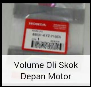 Volume Oli Skok Depan Motor Honda