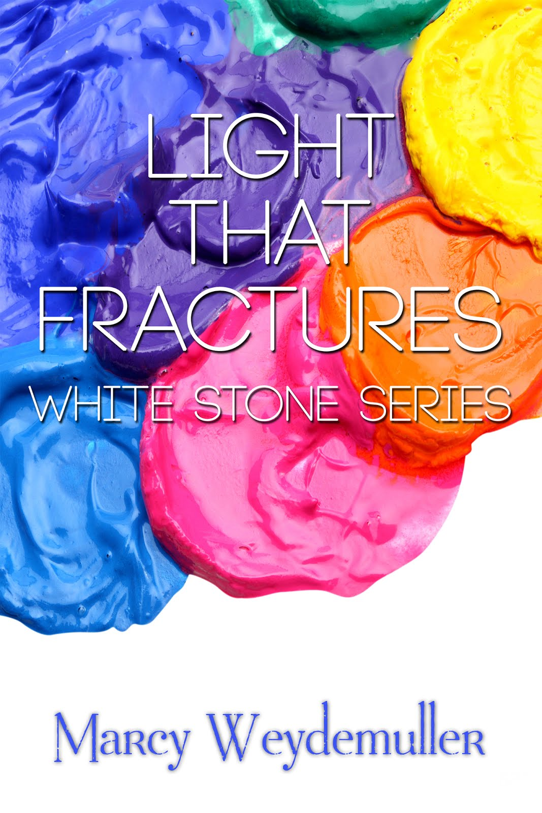 Light That Fractures Book One