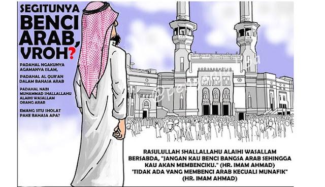 Sebenarnya Kamu Benci Islam atau Benci Arab, Hayo..?