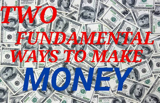 Two ways To Make Money