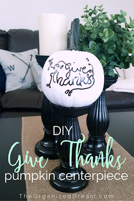DIY Give Thanks Pumpkin Centerpiece by The Organized Dream