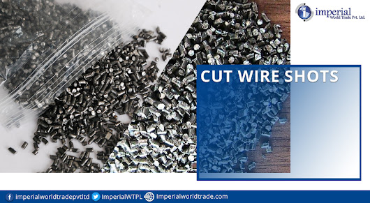 Cutting Wire Shots and Their Growing Demand