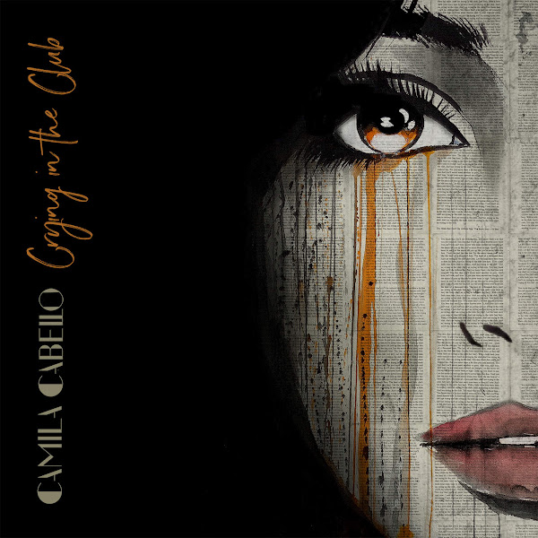 Camila Cabello - Crying in the Club - Single Cover