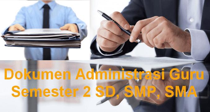 Dokumen Administrasi Guru Semester 2 SD, SMP, SMA