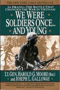 Chúng Tôi Đã Từng Là Người Lính Trẻ - Lt. Gen. Harold G. Moore, Joseph L. Galloway