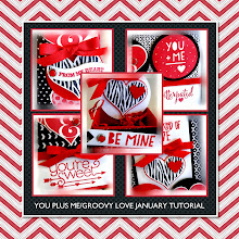 January 2015 You Plus Me/ Groovy Love Tutorial