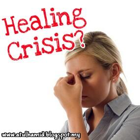 KRISIS PEMULIHAN (HEALING CRISIS)