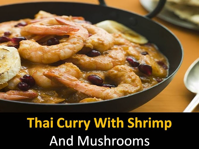 Thai Curry with Shrimp And Mushrooms