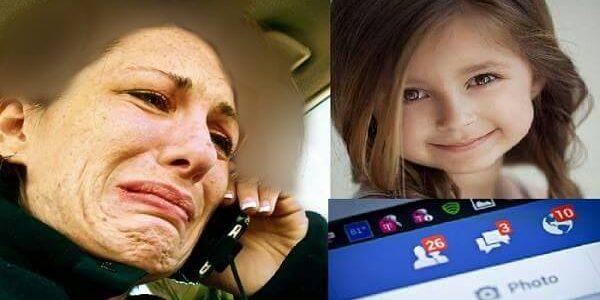 فقدت طفلتها الوحيدة بعد أن خطفها صديق على الفيس بوك لا تعرفه