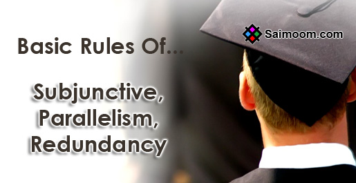 Subjunctive, Parallelism, Redundancy