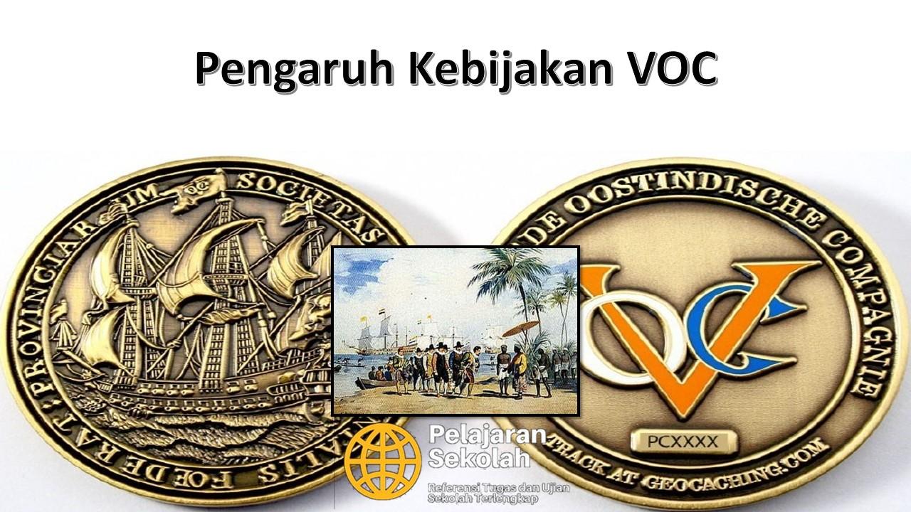 Kebijakan Dan Pengaruh Voc Di Indonesia Secara Lengkap Pelajaran Sekolah